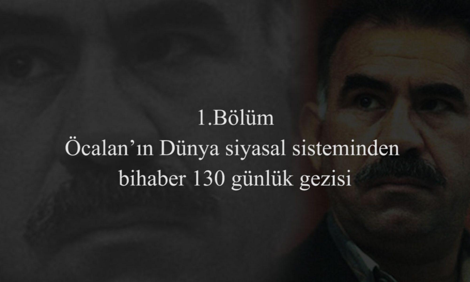 1 Bölüm - Abdullah Öcalan