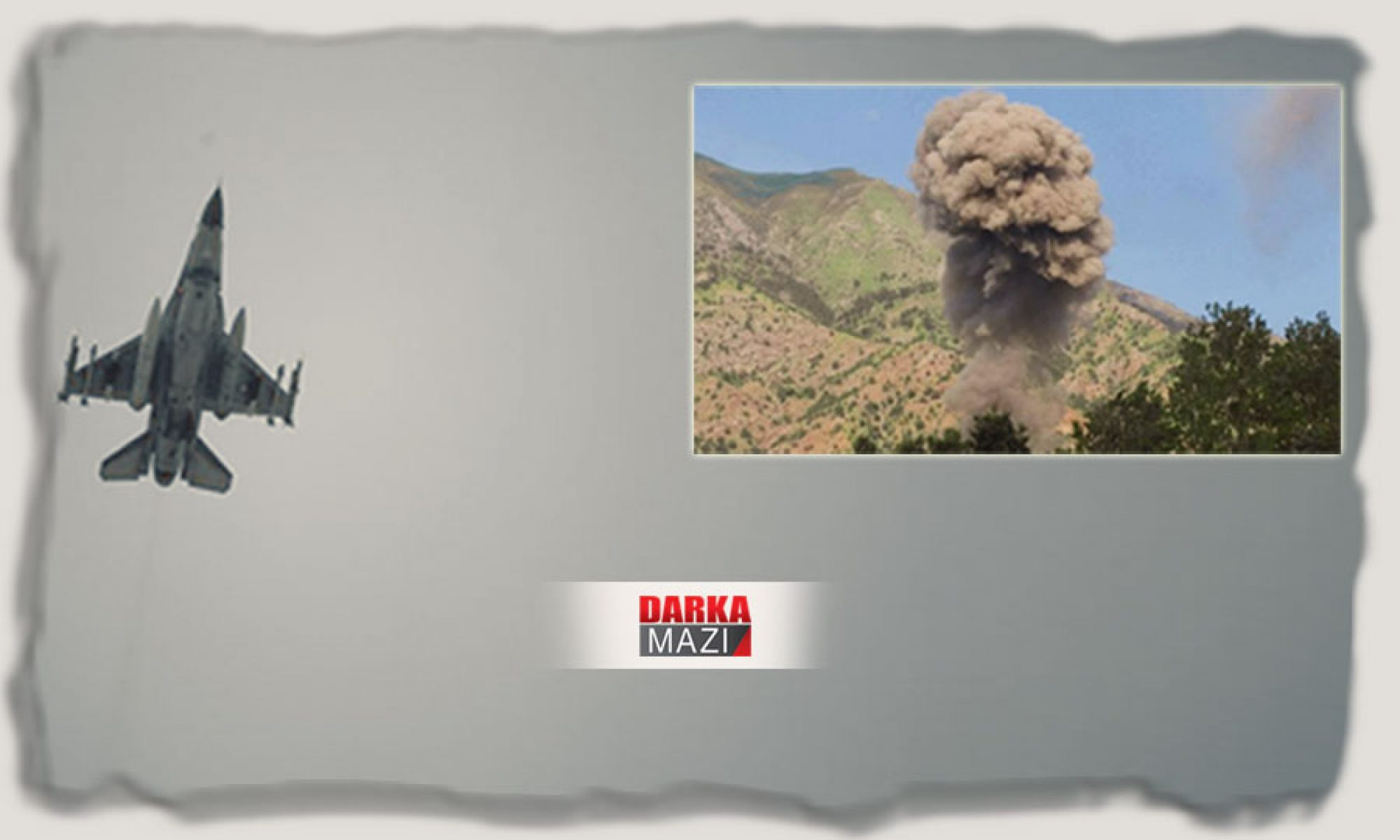 Türk savaş uçakları Behdinan'ın Dostki bölgesini bombaladı