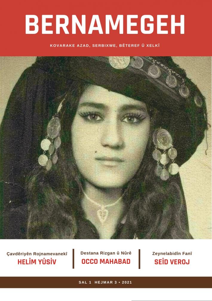 Kürtçe kültür, sanat, edebiyat ve toplum dergisi Bernamegeh'in 3. sayısı çıktı Occo Mahabat, Helim Yusif,