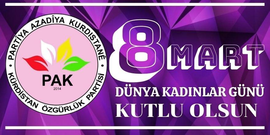 """PAK Kadın Komisyonu: """"Kürdistan'a Özgürlük ; kadınlara ve bütün halkımıza da Kürdistan'da özgürlük """" 8 Mart Dünya Kadınlar Günü, Kürdistan,"""