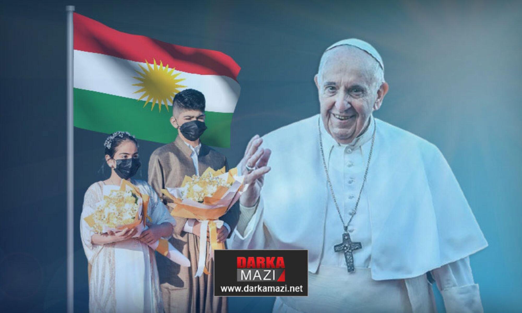 """Papa Francis: """"Değerli Kürt milletine, hükümet ve sivil iktidara içtenlikleteşekkürediyorum"""" Mesut Barzani, Neçirvan Barzani Mesrur Barzani, Karakuş, Peşmerge, Fransua Hariri, Bağdat"""