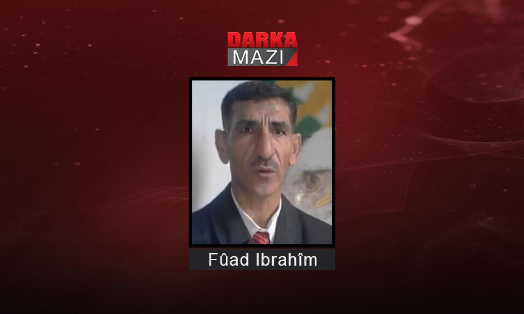 PYD Asayişinin dört yıl önce kaçırdığı Fuad İbrahim nerede? ENKS; PKK; Kandil, Cıwanên Şoreşger, Şekirxaç, Derik, Kürt Yüksek Konseyi, Suriye Rejimi