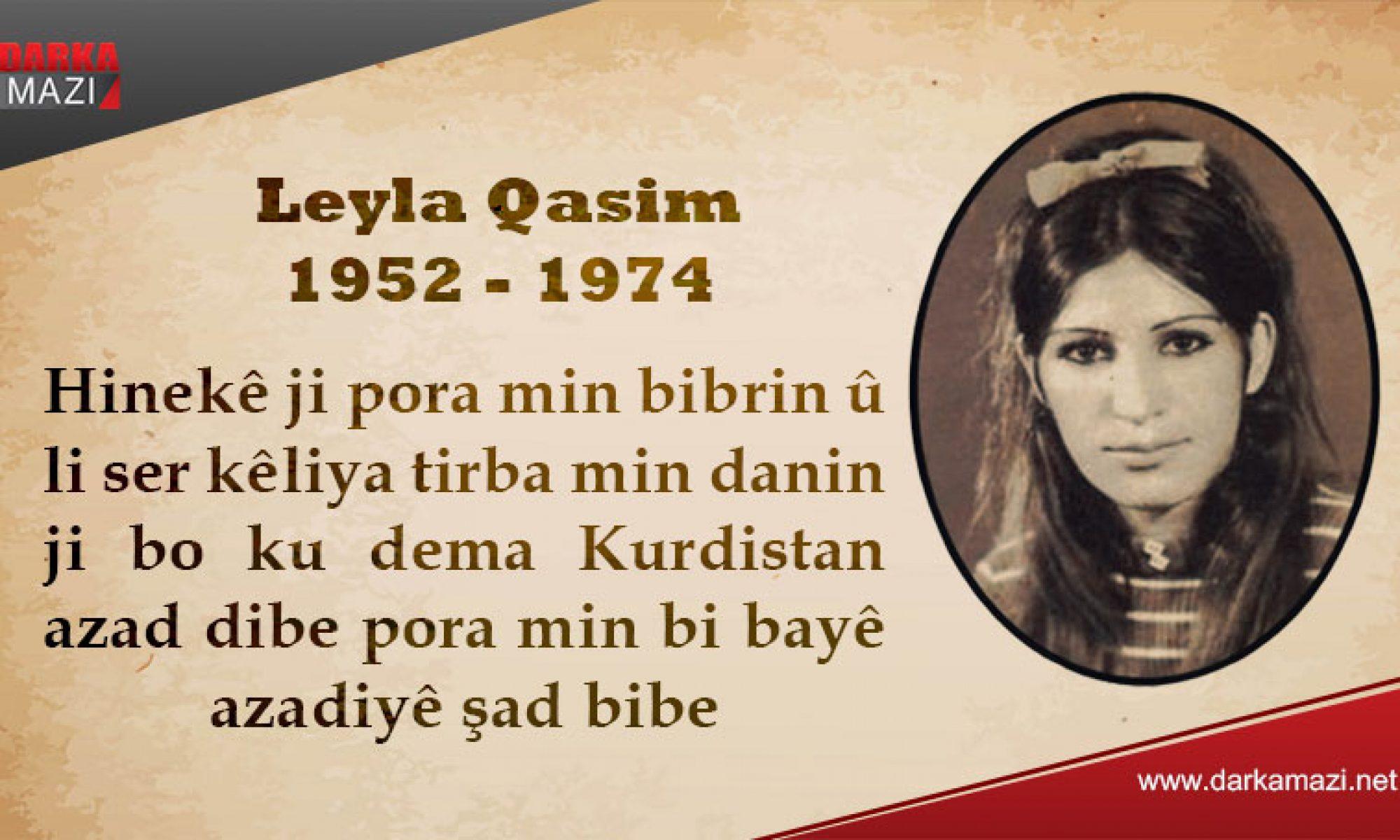 Saddam'ı öfkelendiren Kürt kızı Leyla Qasım'ın idamının üstünde 47 yıl geçti