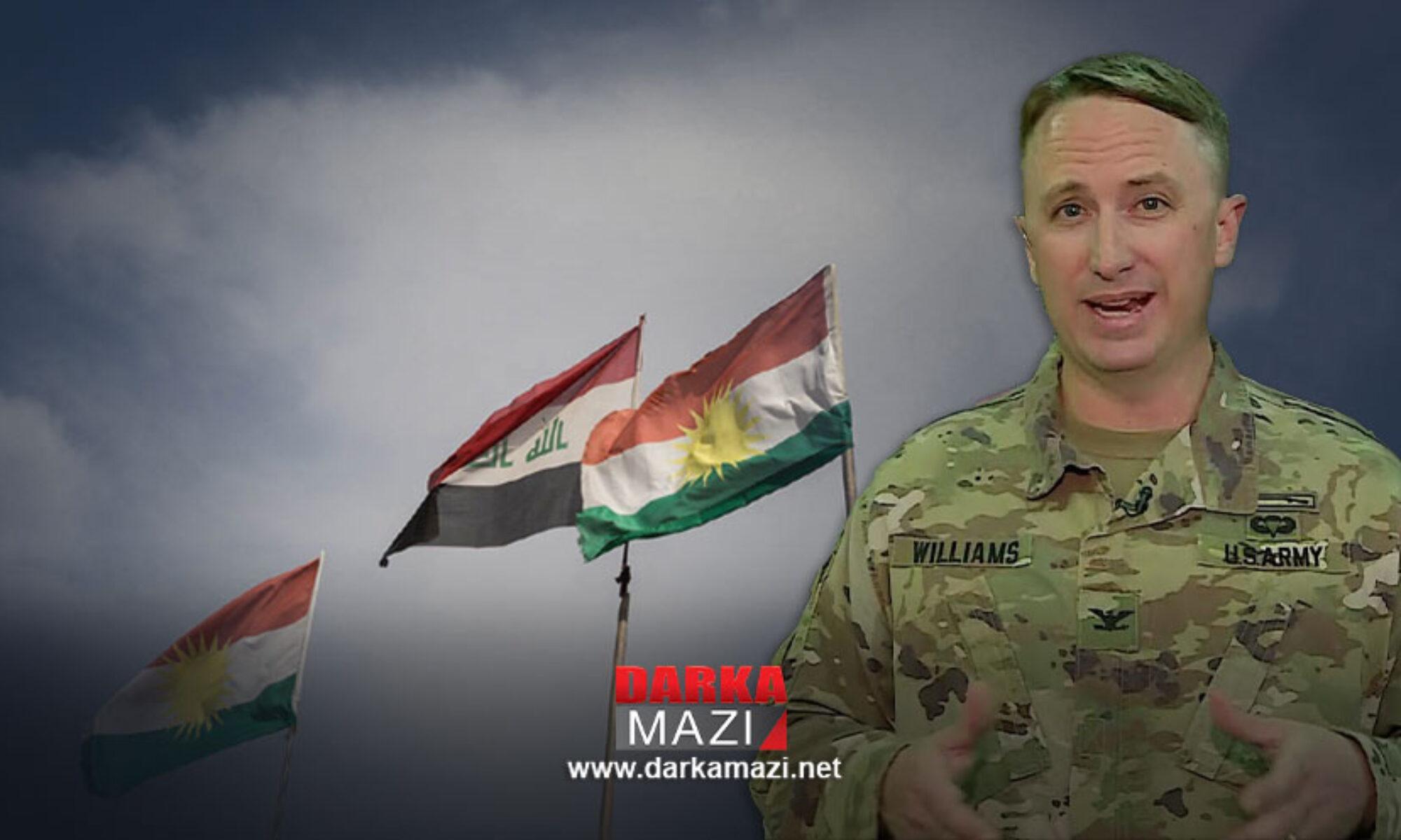 Albay Williams: Kürdistan ve Irak güçleri arasında tartışmalı bölgelerde bir an önce işbirliğine gidilmeli